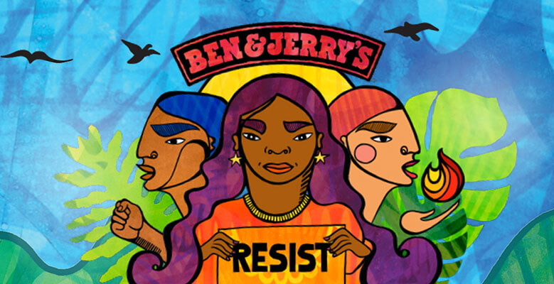 Together we resist. Together we take a stand. | Ben & Jerry's
